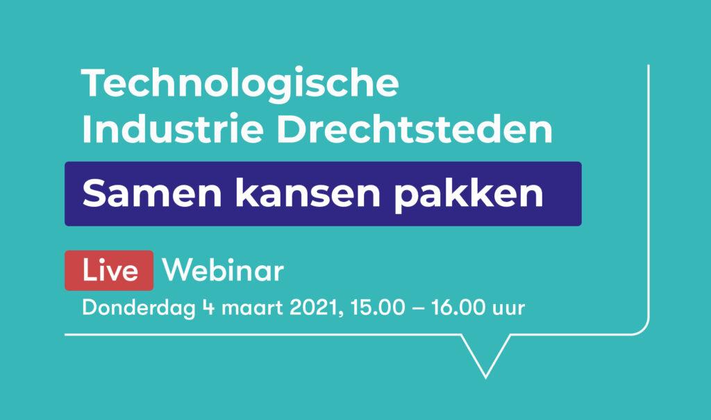 Webinar: Technologische Industrie Drechtsteden
